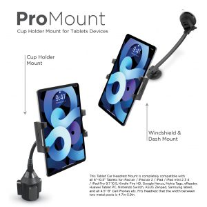 "PowerPeak ProMount  2-1 Tablet Car Mount Holder [13"" Long Arm Goose neck Extension + Cup Holder option]  for 5.25"" - 11"" inch Tablets"